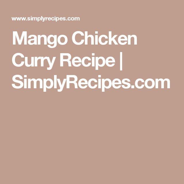 Mango Chicken Curry Recipe | SimplyRecipes.com