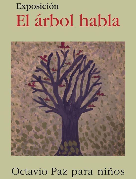 #FILMty2016 Un árbol que habla? Claro! Y además recita poesía. Acompáñanos en esta exposición que busca acercar la poesía a los más pequeños. Conoceremos las obras de Octavio Paz en la mirada de los niños y sus obras recitadas por un personaje muy especial: nuestro árbol parlante!  EL ÁRBOL HABLA | OCTAVIO PAZ PARA NIÑOS.  Disfruta con tus niños la Feria Internacional del Libro!  Del 15 al 23 de octubre #EstoEsCONARTE
