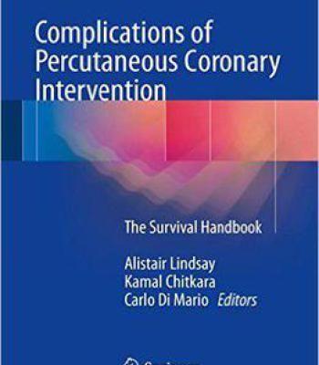 Complications Of Percutaneous Coronary Intervention: The Survival Handbook PDF