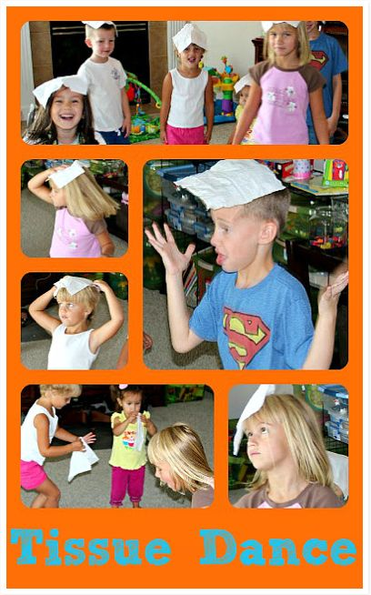 The Tissue Dance. This would be a great way to just laugh and have a good time. Children each have a tissue paper on their head and dance without letting the tissue fall off.