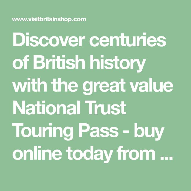 Discover centuries of British history with the great value National Trust Touring Pass - buy online today from the official VisitBritain Shop