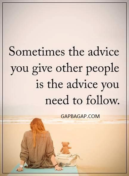 Well Said Quote About Advice vs. Follow