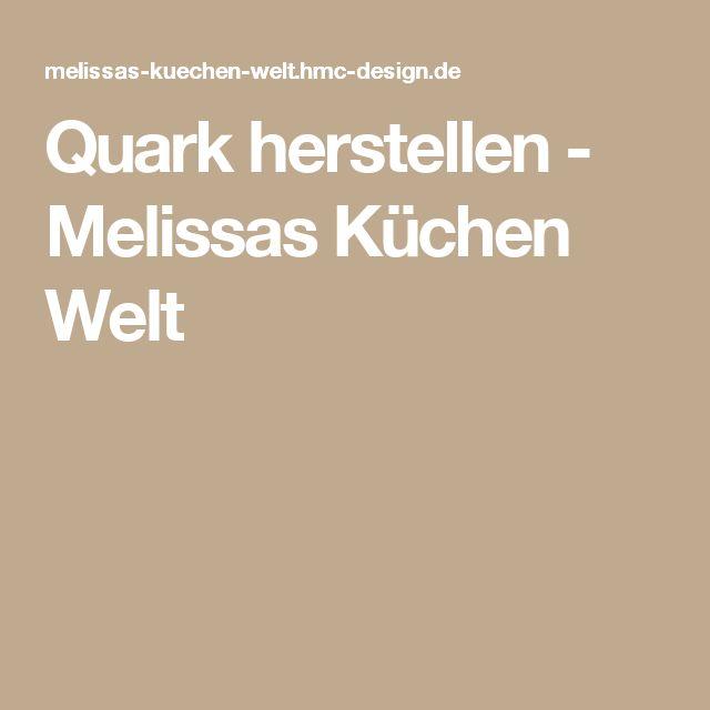 Quark herstellen - Melissas Küchen Welt
