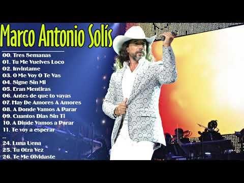 MARCO ANTONIO SOLIS GRANDES EXITOS || Marco Antonio Solís Sus Mejores Baladas Románticas - YouTube