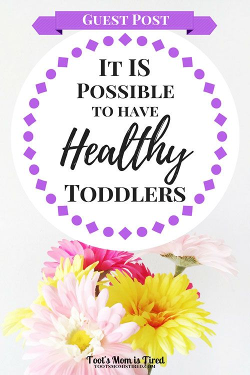 It IS Possible to Have Healthy Toddlers | Guest Post from The Crafty Christian | parenting tips, motherhood, healthy babies, feeding toddlers
