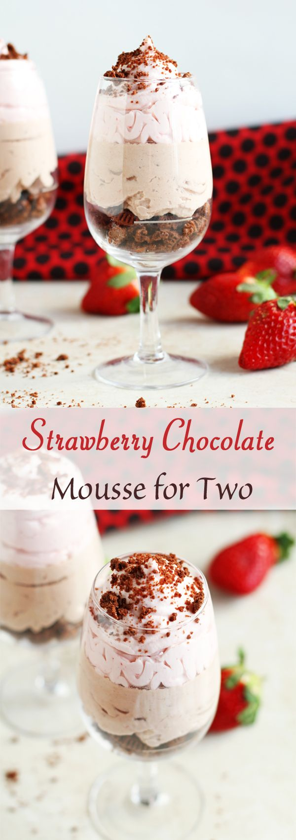 Chocolate Strawberry Mousse for Two - Simple Chocolate and Strawberry Mousse recipe is perfect for Valentine's Day. Served with chocolate cookies and two layers of whipped cream. A dessert for Two! by ilonaspassion.com I @ilonaspassion