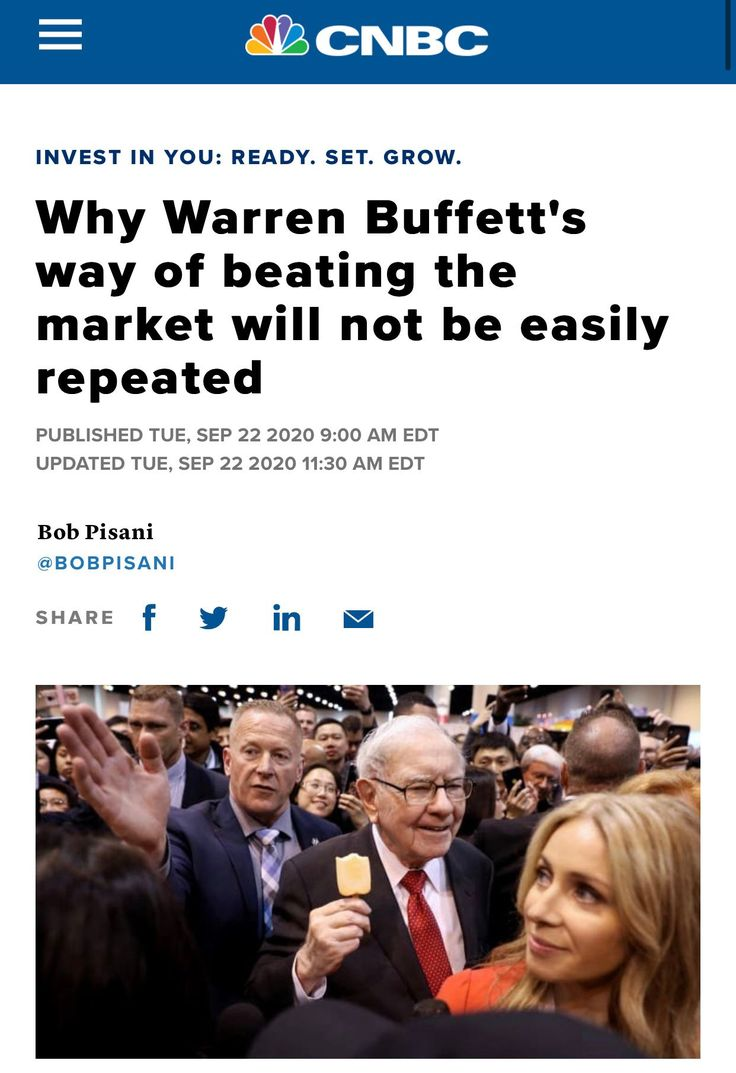 Why Warren Buffett S Way Of Beating The Market Will Not Be Easily Repeated Https Www Cnbc Com 2020 09 22 Why Warren In 2020 Warren Buffett Marketing Warren Buffet