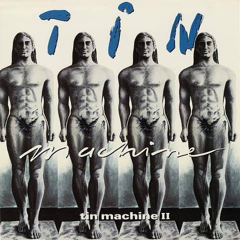 Tin Machine II by David Bowie - Music and Lyrics