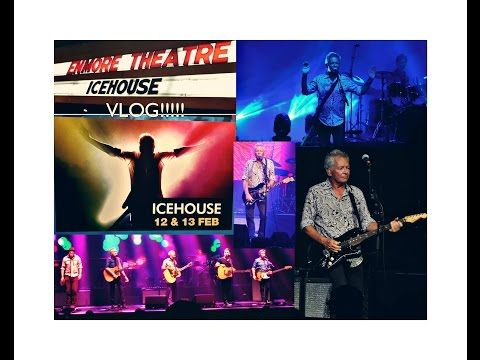 ICEHOUSE In Concert - ENMORE VLOG!!! - YouTube