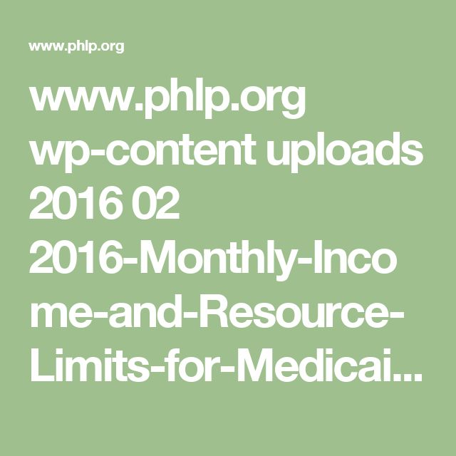 www.phlp.org wp-content uploads 2016 02 2016-Monthly-Income-and-Resource-Limits-for-Medicaid-and-Other-Health-Programs.pdf