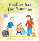 (Candlewick) Heather's favorite number is two. She has two arms, two legs, and two pets. And she also has two mommies.