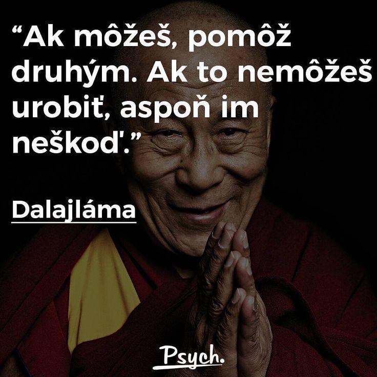 """Páči sa mi to: 1,723, komentáre: 2 – Psych.sk - Psychologické fakty (@psych.sk) na Instagrame: """"Tak... #psychsk #citat #citatysk #dalajlama #insta_svk #slovakboy #slovakgirl"""""""