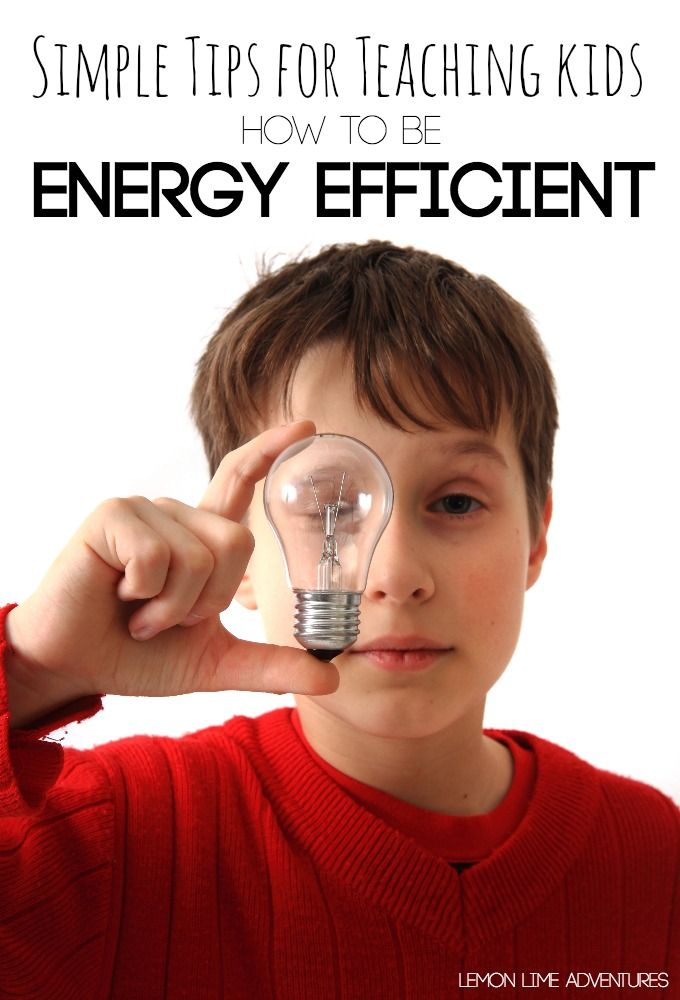 Simple Tips For Teaching Kids Ways to Conserve Energy - Lemon Lime Adventures