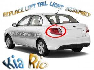 Replace tail laight Kia Rio