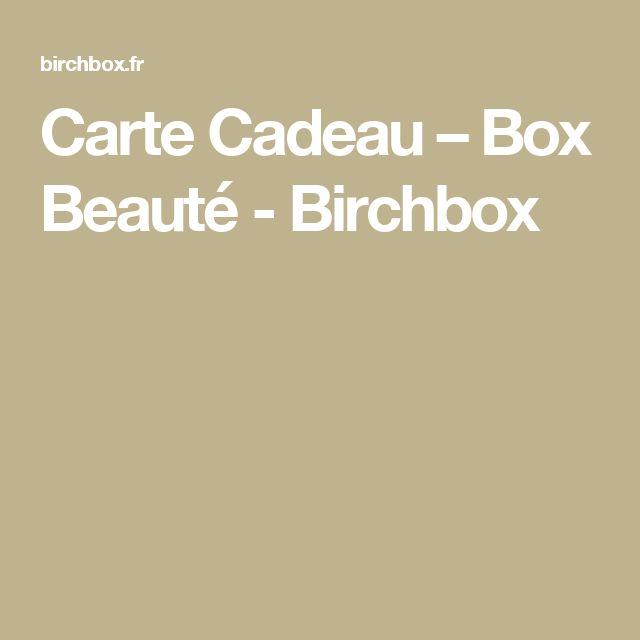 Carte Cadeau – Box Beauté - Birchbox