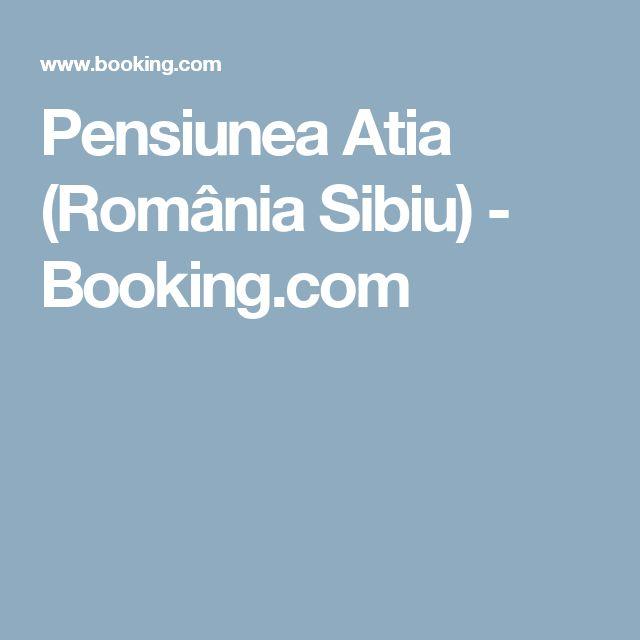 Pensiunea Atia (România Sibiu) - Booking.com