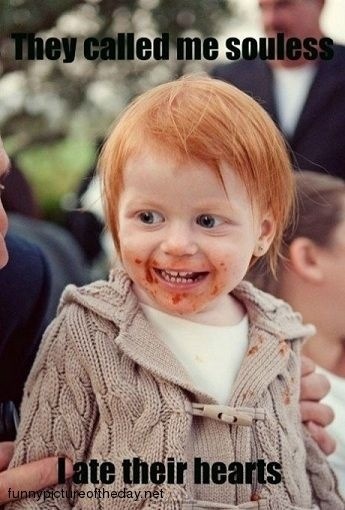 Souless Funny Redhead Ginger Joke/ that is soon messed up but I laughed!