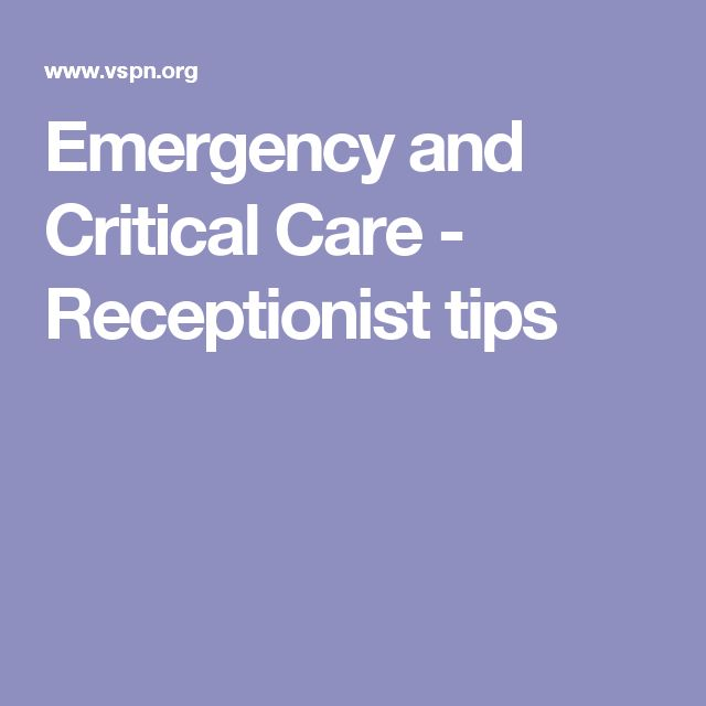 Emergency and Critical Care - Receptionist tips