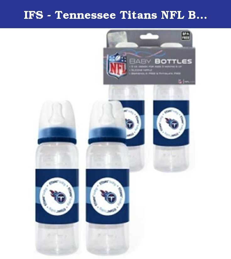 IFS - Tennessee Titans NFL Baby Bottles (2Pack). Get your little one started on the road to NFL fandom with this 2-piece baby bottle set from Baby Fanatic. Each one features a silicone nipple, boasts a measuring scale on the side, and is boldly decorated with colorful team graphics. The bottles are tested for safety and durability and are BPA and Phthalate Free.