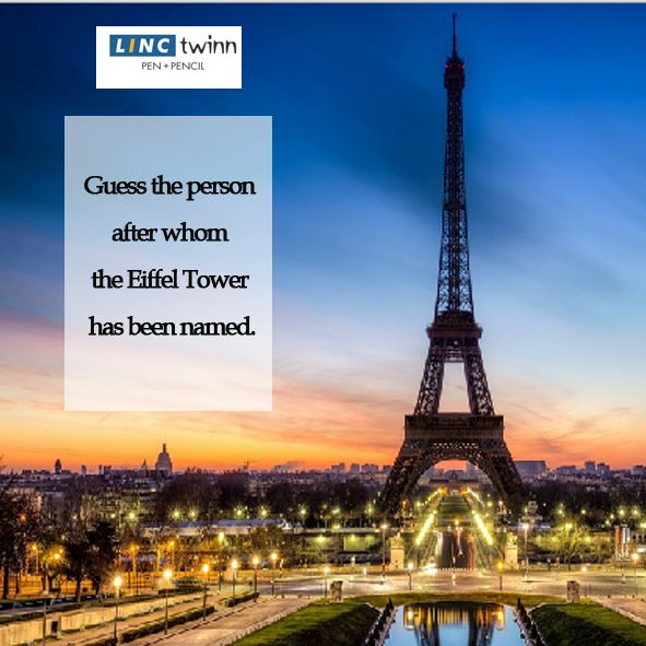 Eiffel tower is the tallest man-made structure in Paris. Guess the person after whom it has been named. #GuessTheName #LincPens #Pens #LincTwinn