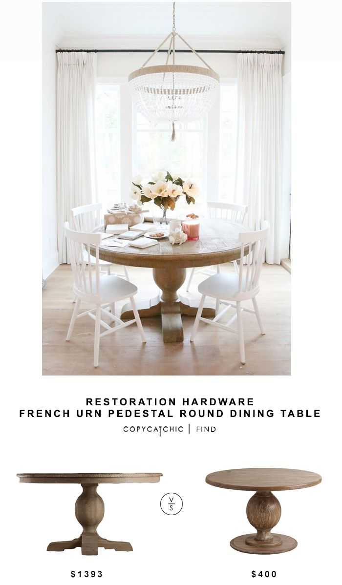 Restoration Hardware French Urn Pedestal Round Dining Table For $1393 Vs  World Market Round Blanca Table