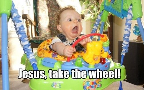 Jesus, Take The Wheel!Laugh, Funny Pictures, Jesus, Wheels, Carrie Underwood, Funny Stuff, Funniest Pictures, Kids, Funny Baby