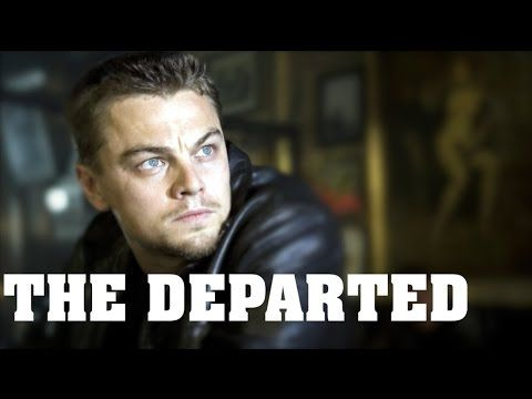 The Desires of The Departed   Film Dissection [#51]