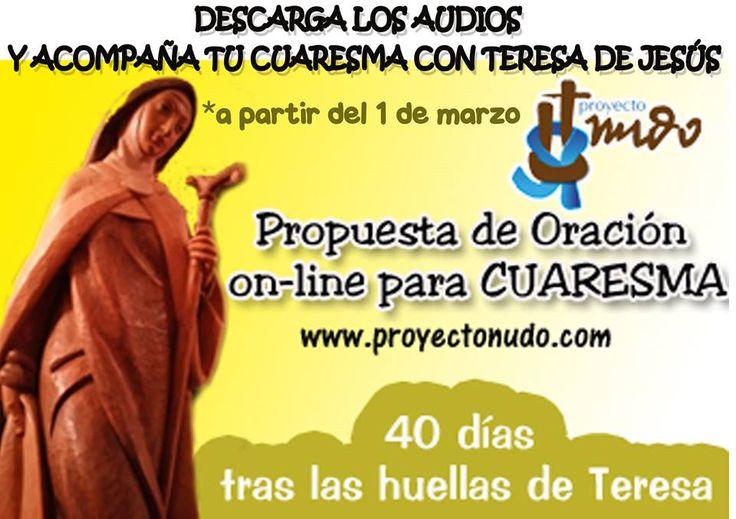 40 días tras las huellas de Teresa es una propuesta de oración diaria desde la Palabra de Dios y los textos de Teresa de Jesús para acompañar este tiempo de Cuaresma. Estas reflexiones orantes irán…