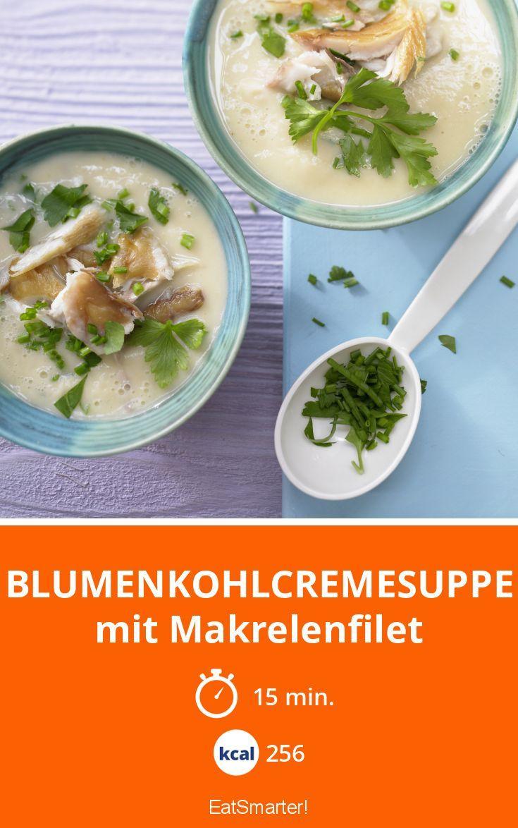 Blumenkohlcremesuppe - mit Makrelenfilet - smarter - Kalorien: 256 Kcal - Zeit: 15 Min. | eatsmarter.de
