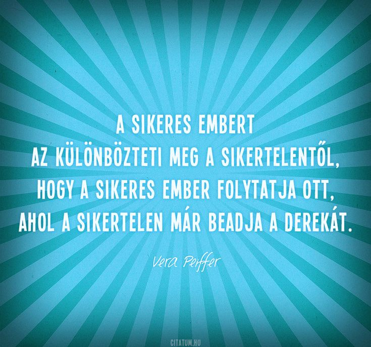 Vera Peiffer idézet a sikerről.