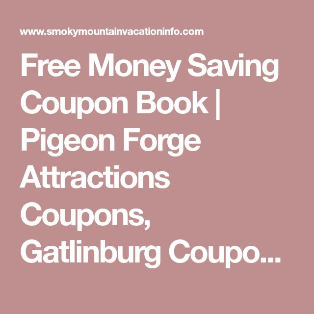Best 25+ Gatlinburg coupons ideas on Pinterest Pigeon forge - payment coupon books