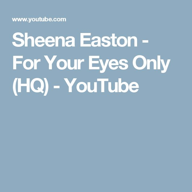 Sheena Easton - For Your Eyes Only (HQ) - YouTube