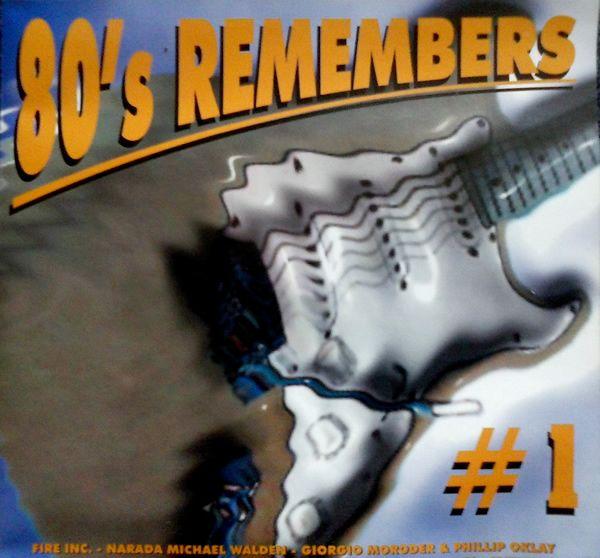 """80's Remembers #1  Coletânea de sucessos do pop rock internacional da década de 1980, entre eles estão: """"I Am What I Am"""" Gloria Gaynor, """"We'll Be Together"""" Sandra, """"You Know What To Do"""" Carly Simon entre outros."""