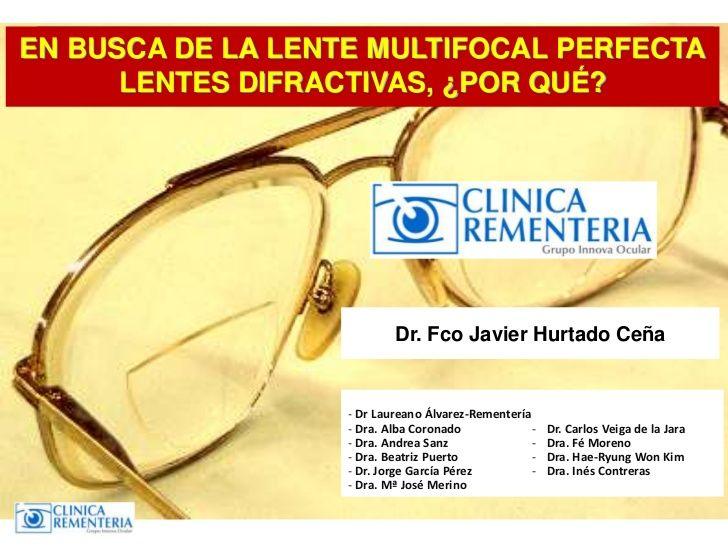 Ponencia presentada por el Dr. Fco Javier Hurtado Ceña en el Encuentro Madrid Emetropia sobre las lentes intraoculares difractivas.  mas informacion: http://www.cirugiaocular.com