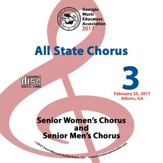 """Georgia Music Educators Association (GMEA): 2017 All-State Senior Women's Choir 
