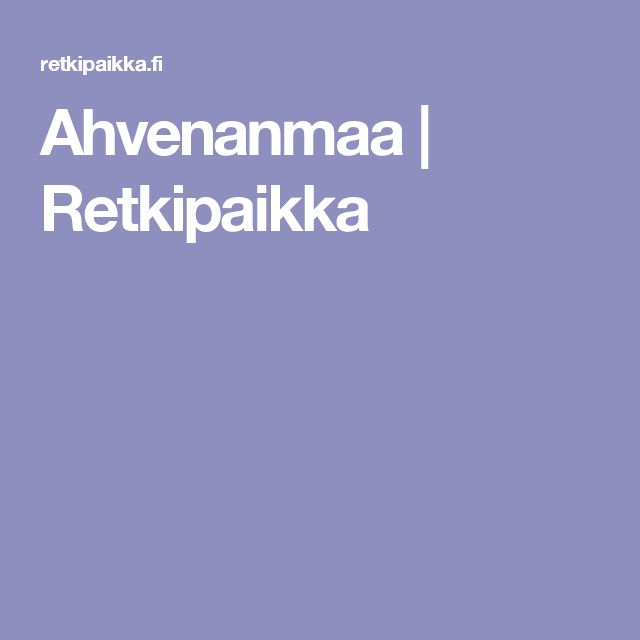 Ahvenanmaa | Retkipaikka
