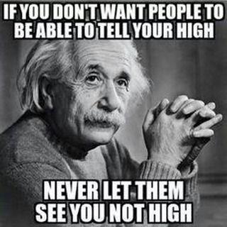 a wise man once said... Tag ya mates!  #weed #blazed #cannabis #bong #marijuana #kush #ganja #pothead #smokepot #thc #legalizemarijuana #stayhigh #420 #cannabisculture #stoned #stoner #dope #high #highaf