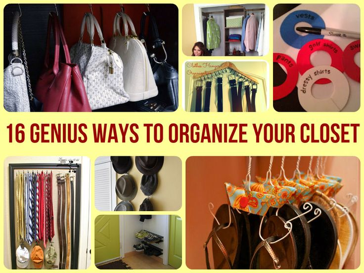 ~ 16 Genius Ways To Organize Your Closet