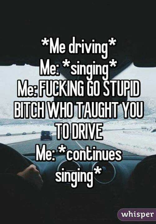 Learn to drive asshat