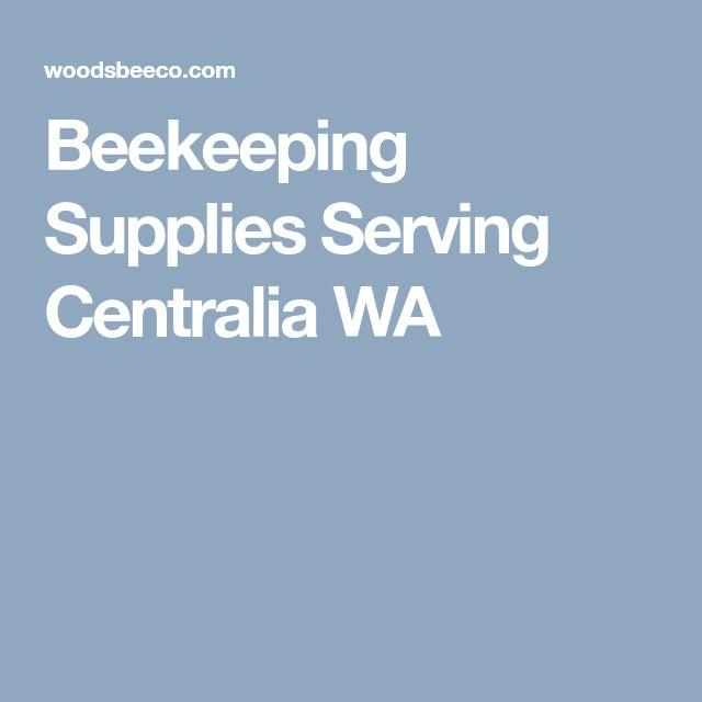 Beekeeping Supplies Serving Centralia WA