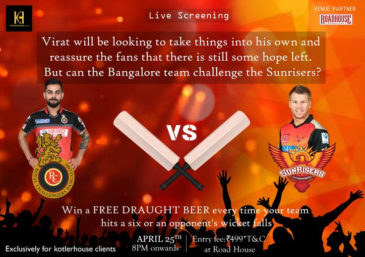 Virat will be looking to take things into his own and reassure the fans that there is still some hope left.  But can the Bangalore team challenge the Sunrisers? Catch all the action live, at Roadhouse, Indiranagar and Win a free draught beer every time your team hits a six or your opponent's wicket falls! Exclusively for Kotler House Clients. To Claim offer Fill the Form/ Give a Missed Call: 080 65333442... See More