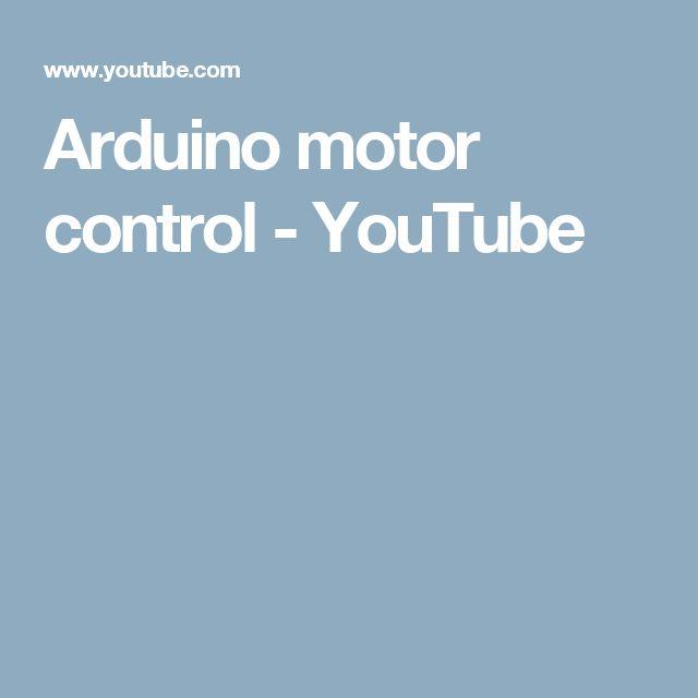 Arduino motor control - YouTube
