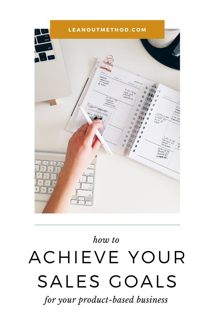 If You Re Struggling To Achieve The Sales Goals You Set For Your Product Based Business Product Based Business Small Business Inspiration Business Growth Hacks