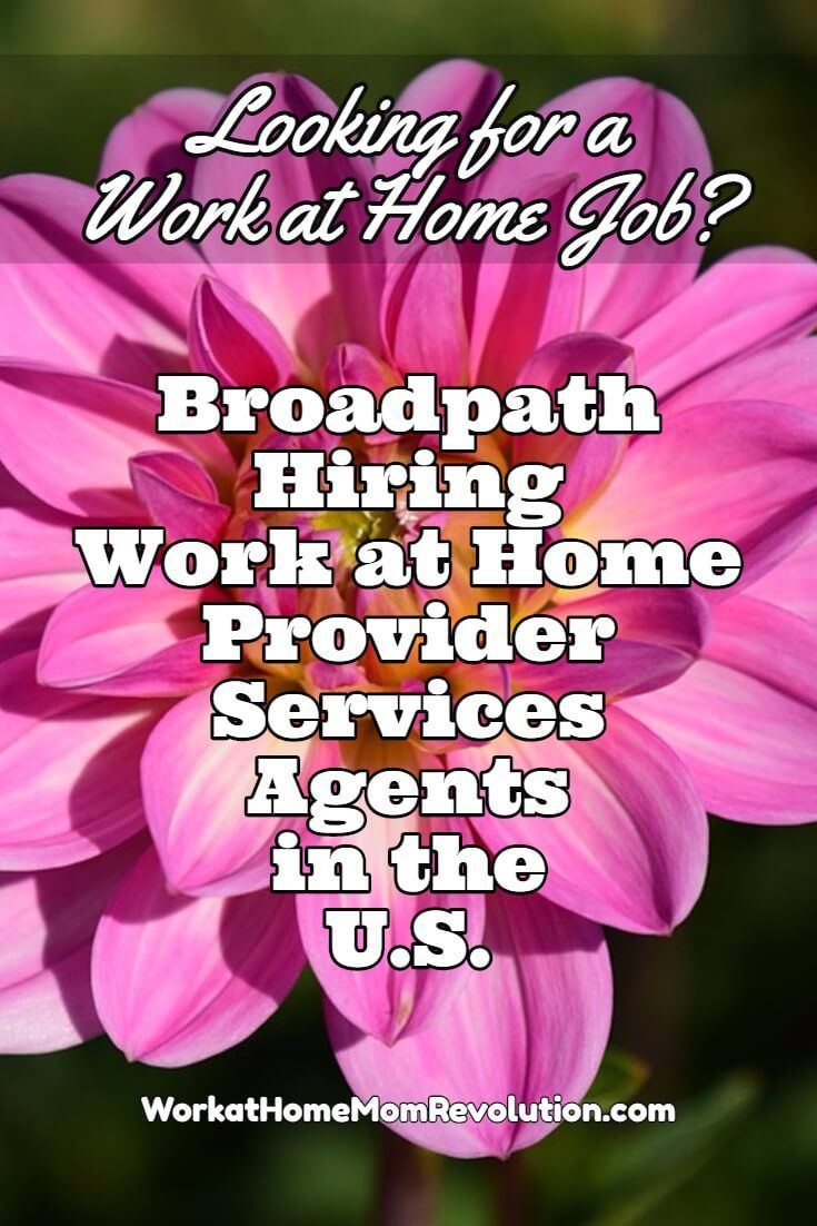Broadpath is hiring work at home provider services agents in the U.S. These appear to be full-time work from home positions. Home-based experience a plus. You can make money from home! If you're seeking work at home employment, visit Work at Home Mom Revolution: http://workathomemomrevolution.com