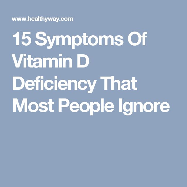 15 Symptoms Of Vitamin D Deficiency That Most People Ignore