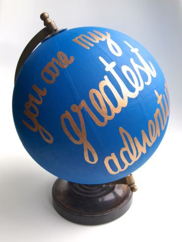 """Tutorial: DIY Painted Globe with Hand Lettered Quote """"You are my greatest adventure"""""""