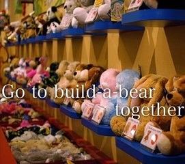 I'd love to go on a build a bear date. Yes I know I'm weird but this would make me melt