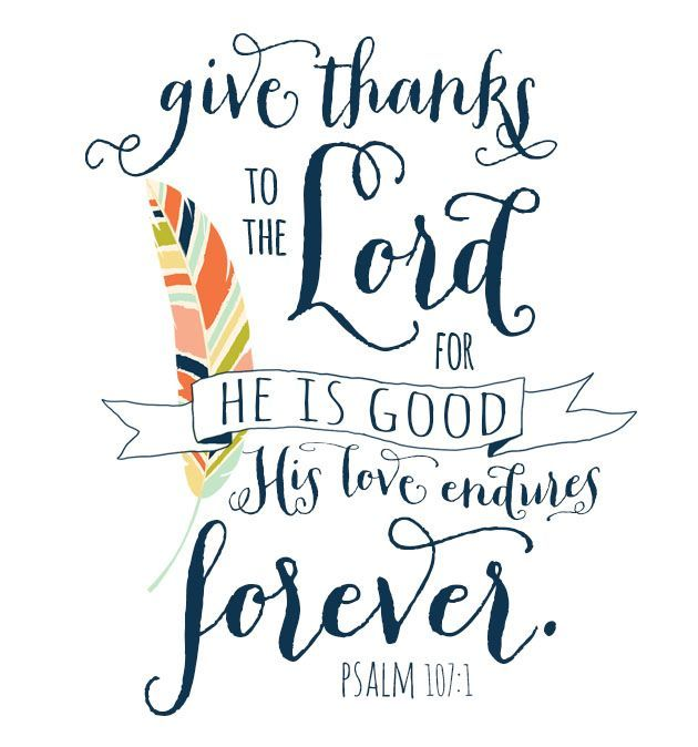 Free Thanksgiving Printable | Psalm 107:1 | Hearts & Sharts http://heartsandsharts.com/free-thanksgiving-printable/