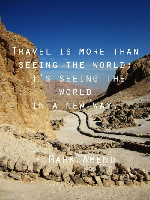 15 Inspiring Quotes That Will Make You Want To Travel The World (Part IV) - Page 9 of 15 - 99TravelTips