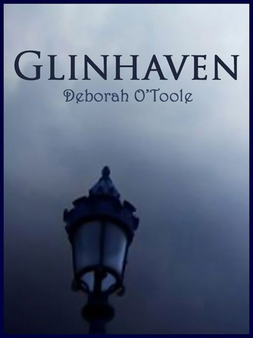 """Glinhaven"" by Deborah O'Toole. Piper Hunt leaves Boston to take over her grandfather's unique curio shop in Glinhaven. While adjusting to life in the quaint seaside village, she uncovers dark secrets hidden at the forbidding local monastery which may unlock mysteries from her past. ESTIMATED COMPLETION: Summer-Autumn 2014. Storyline, estimated completion date and book cover art may be subject to change. http://deborahotoole.tripod.com/books_glin.htm"
